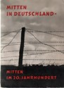 Picture of MITTEN IN DEUTSCHLAND – MITTEN IM 20 JAHRHUNDERT:  THE ZONE IN PHOTOS  (1959)