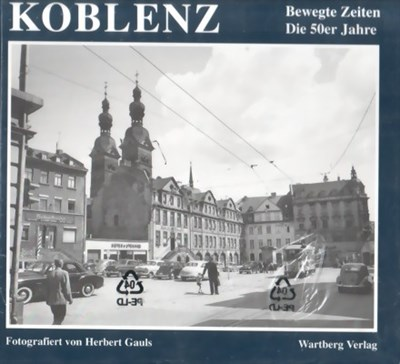Picture of KOBLENZ REBUILDS AFTER THE SECOND WORLD WAR  (1996)