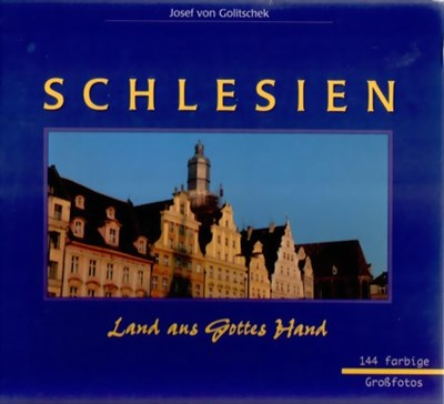 Picture of SILESIA – LAND AUS GOTTES HAND:  144 LARGE, COLOR PHOTOS  (2005)