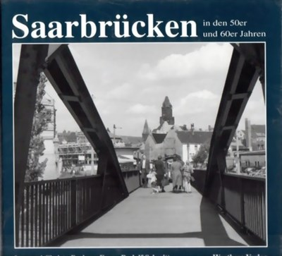 Picture of SAARBRÜCKEN IN THE 1950s AND 1960s  (1999)