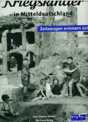 Bild von CHILDREN IN CENTRAL GERMANY REMEMBER THE WAR YEARS - A PHOTOBOOK  (2005)