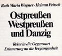 Bild von EAST PRUSSIA, WEST PRUSSIA AND DANZIG - A PHOTOBOOK  (1979)