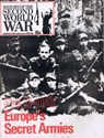 Picture of HISTORY OF THE SECOND WORLD WAR - PART 64  (1974)  (EUROPE'S SECRET ARMIES)