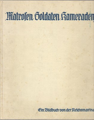 Bild von MATROSEN, SOLDATEN, KAMERADEN – A PHOTOBOOK OF THE NEW GERMAN NAVY  (1933)