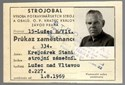 Picture of CZECHOSLOVAKIA:  ID CARD FOR FOOD AND PACKAGING MACHINE WORKER  (Hradec Kralove - 1969)  (# 4863)