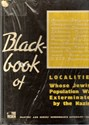 Picture of BLACKBOOK OF LOCALITIES WHOSE JEWISH POPULATIONS WERE EXTERMINATED